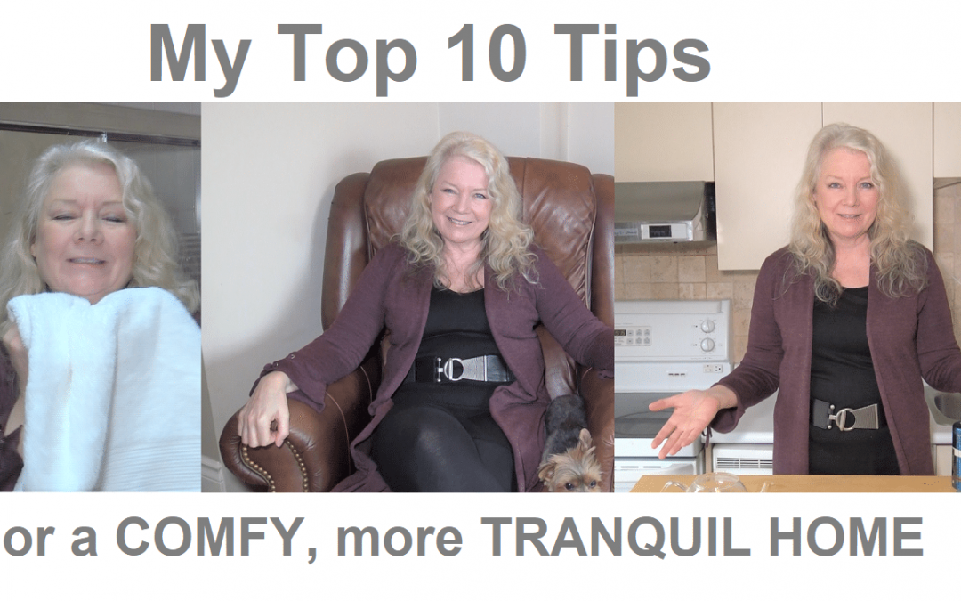My TOP 10 WAYS to have a COMFY, TRANQUIL HOME