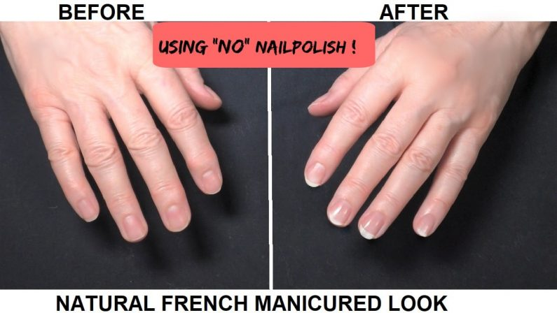 Natural Finish French Manicured Look with NO POLISH