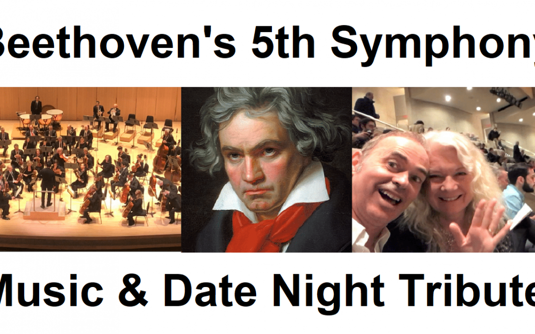 Beethoven's 5th Symphony/ Tribute & Date Night