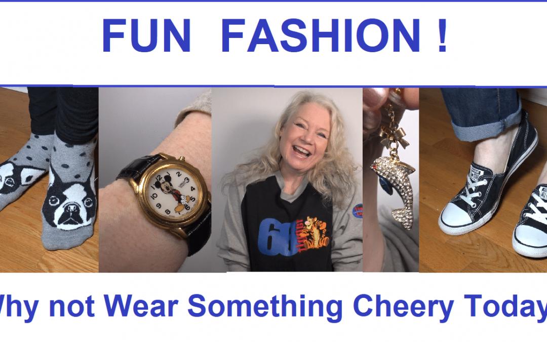 Fun Fashion… My 5 Favs