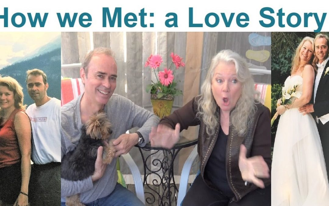 How We Met… a Love Story