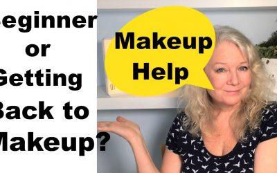 Beginner or Returning to Makeup Tutorial