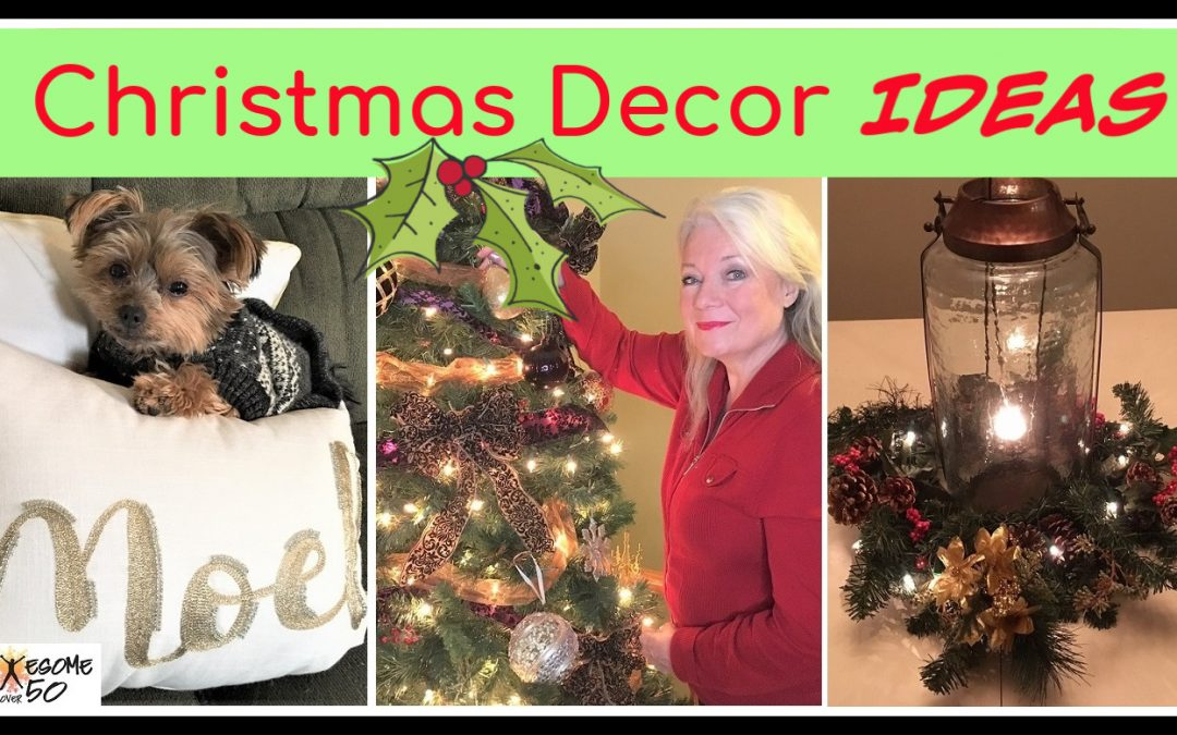 Christmas Decor, My Top 10 Tips