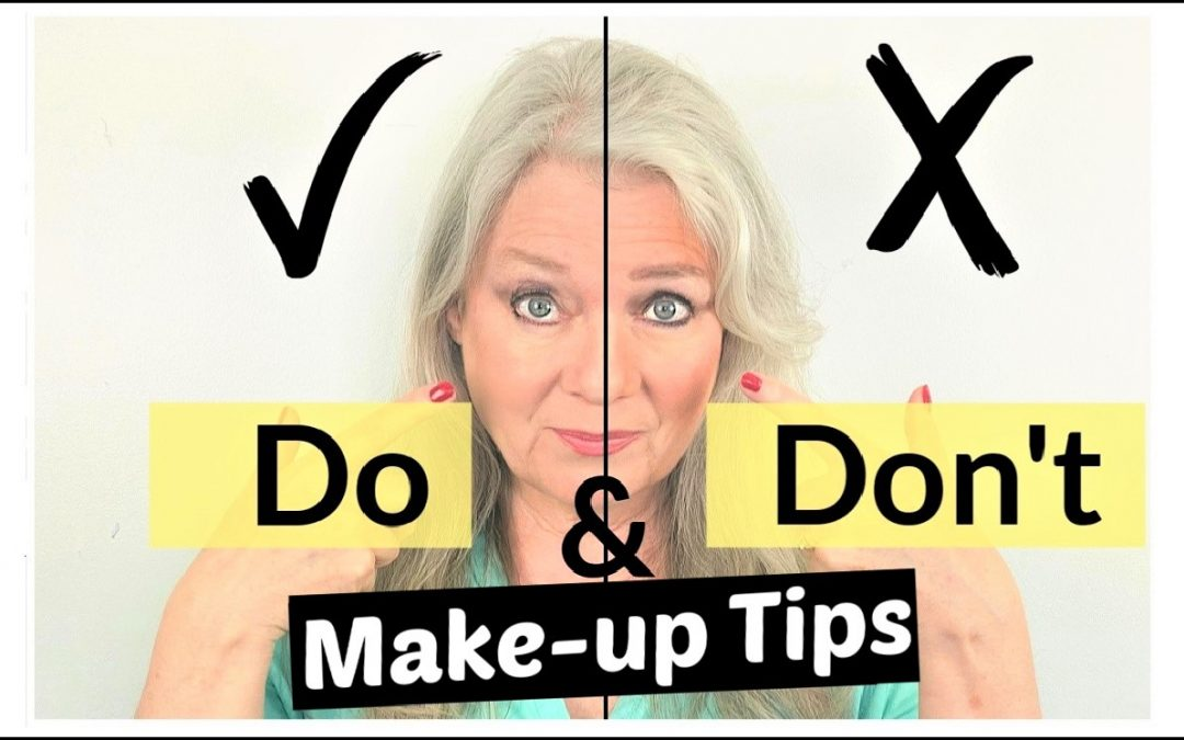 Do's and Don'ts… Tips for Makeup