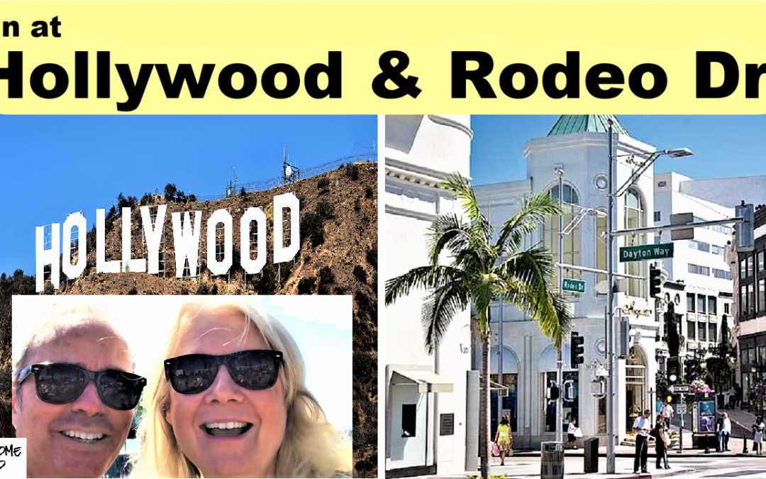 Fun in Hollywood & on Rodeo Drive
