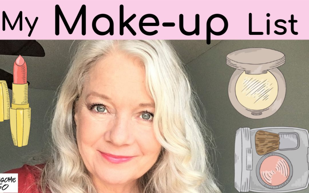 My Recent Make-Up (Worn in Videos… List)