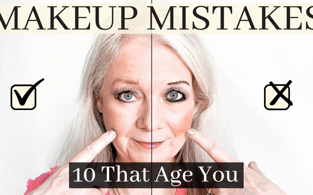 Makeup Mistakes (10 That Are Aging You) Women Over 50