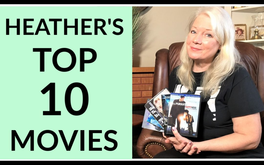 Heather's Top 10 Movies
