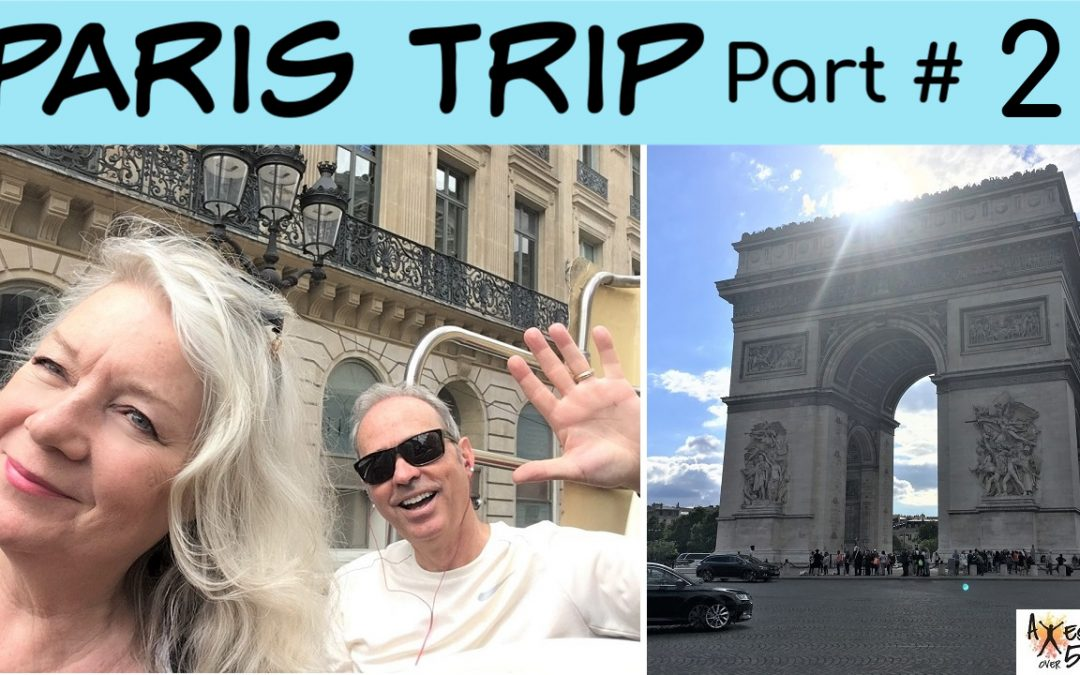 Our Paris Trip Part 2
