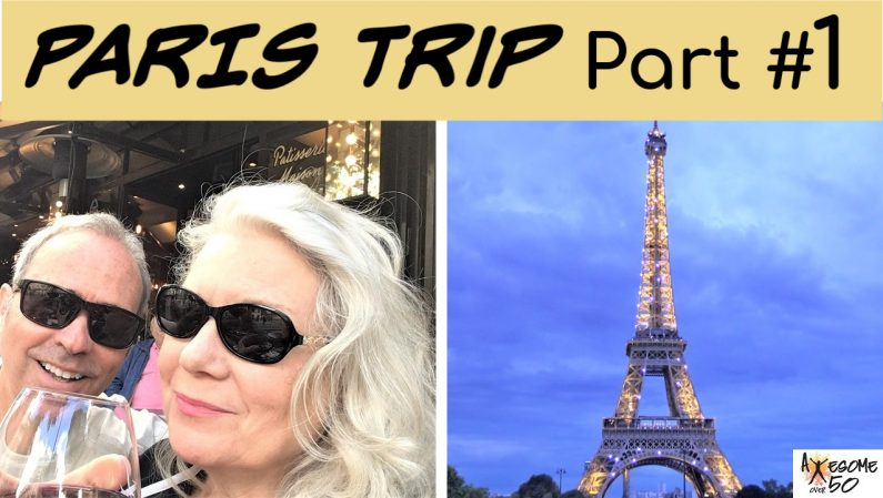 Our Paris Trip Part 1
