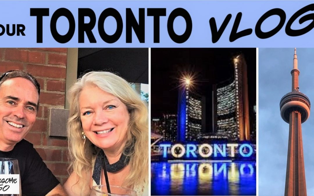 Our Toronto Vlog, a Great Tourist Destination