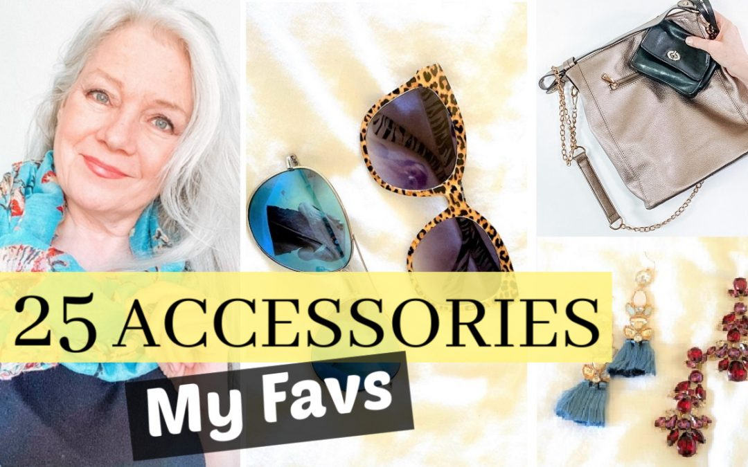 25 Accessories & Tips, My Favs