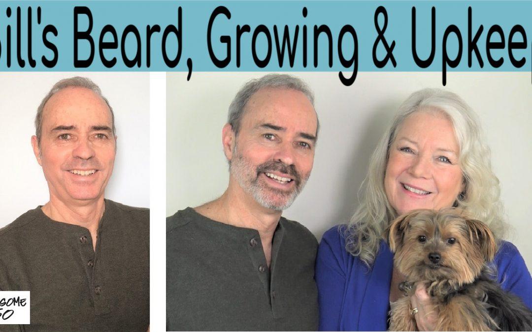 Bill Grew a Beard!