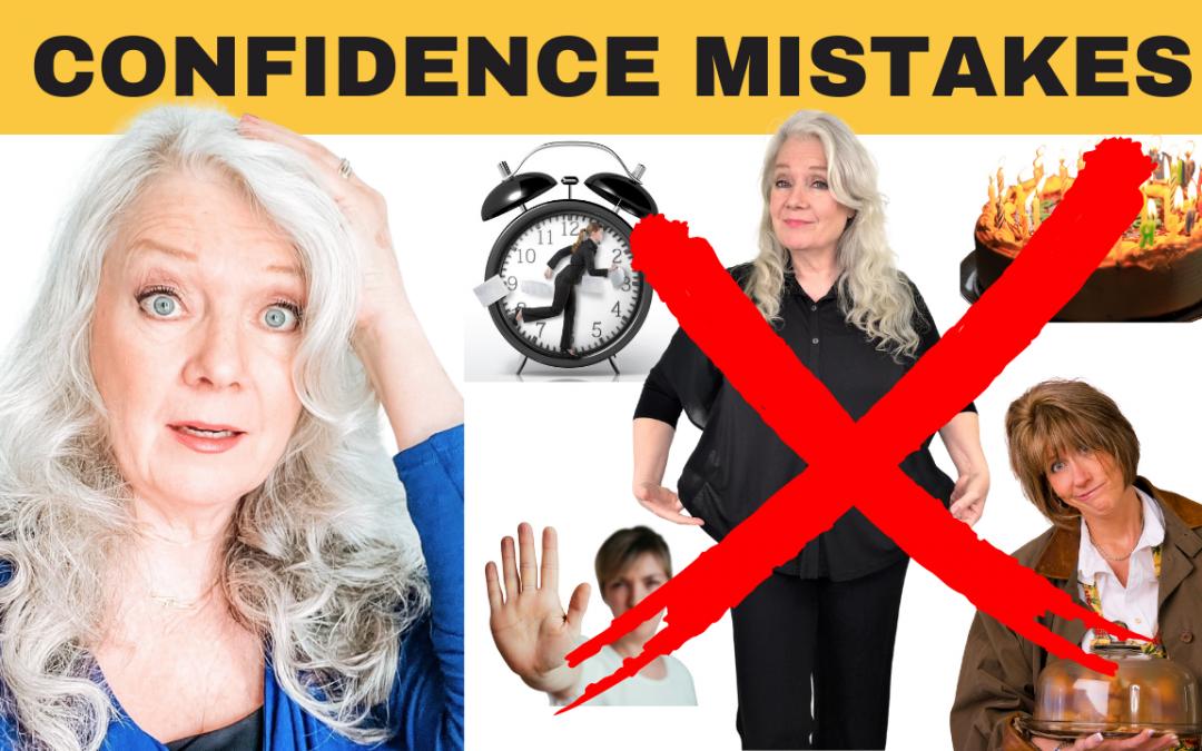 5 Confidence, Self Esteem Mistakes & How To Fix Them