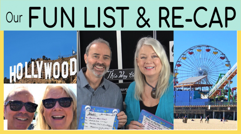Our New Fun-List & Re-Cap