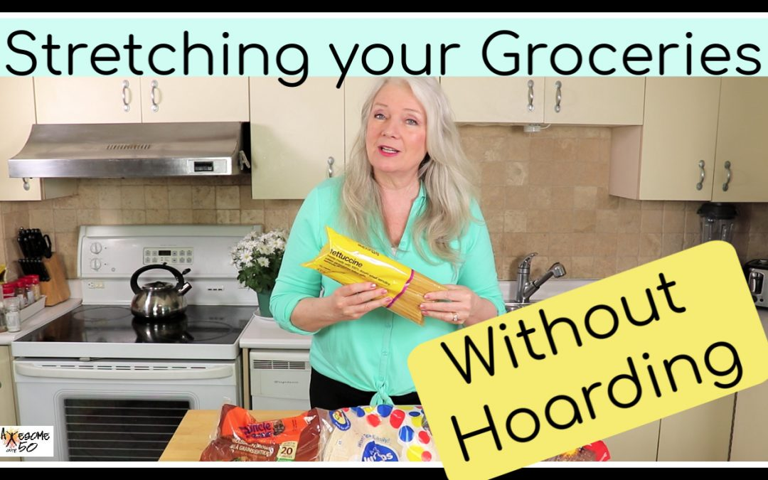 Stretching Your Groceries (without hoarding)