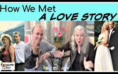 How We Met,  A Love Story