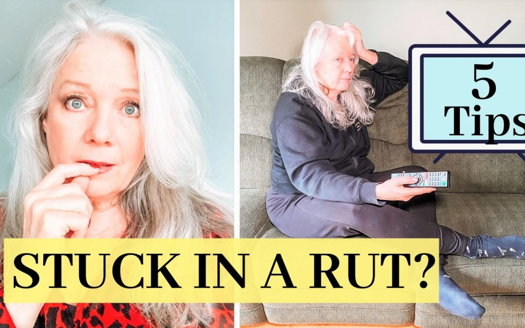 Stuck In A Rut? (5 Tips That Could Help)