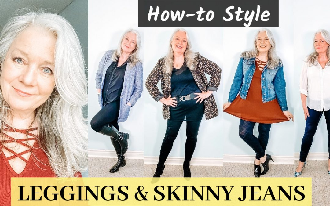 How to Wear Leggings & Skinny Jeans