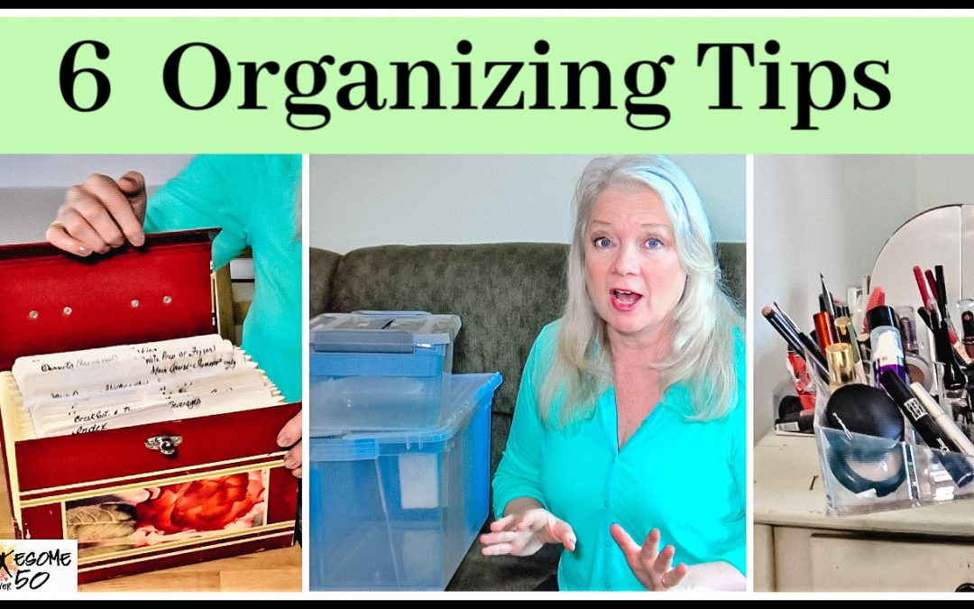 De-clutter and Organize, 6 Tips
