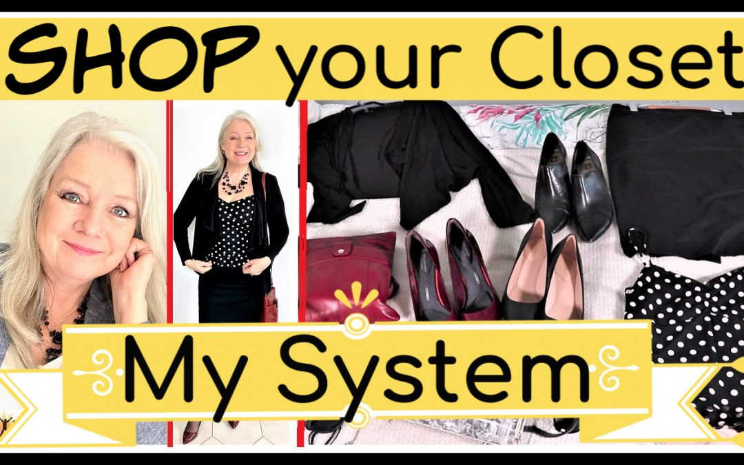 Shop Your Closet, A System to Extend Your Wardrobe