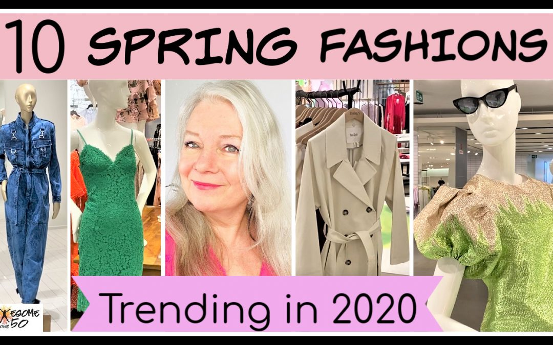 Spring Fashion Trends 2020