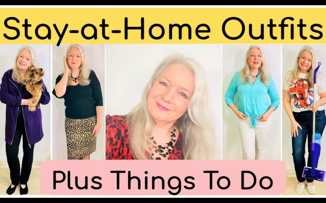 Stay at Home Outfits & Corresponding Things to Do