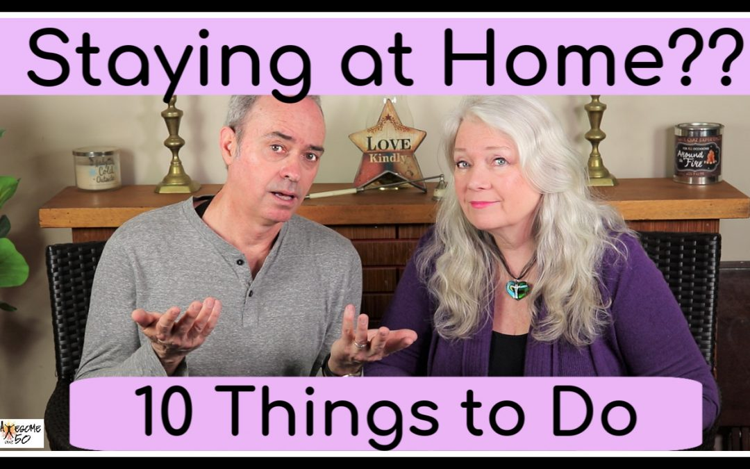 Staying at Home? 10 Things to Do
