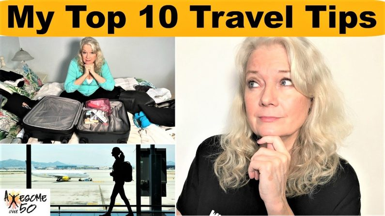 My Top 10 Travel & Flight Tips